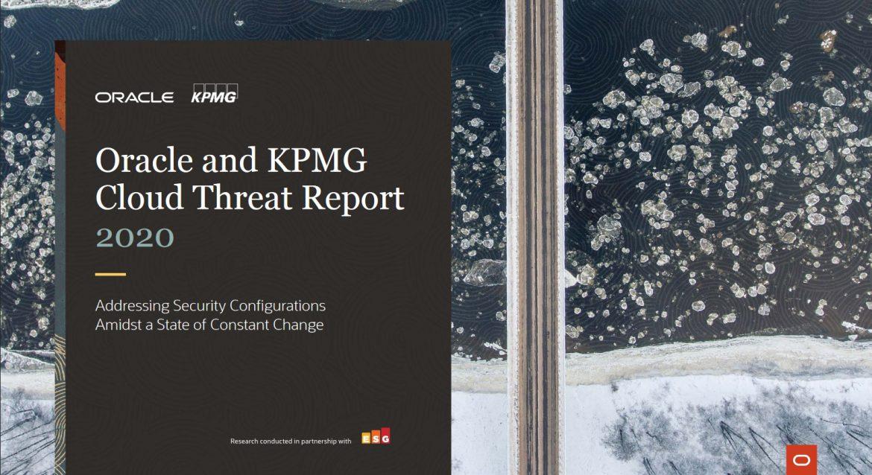 Oracle y KPMG Cloud Threat Report 2020